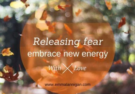 Releasing fear and embracing new energy