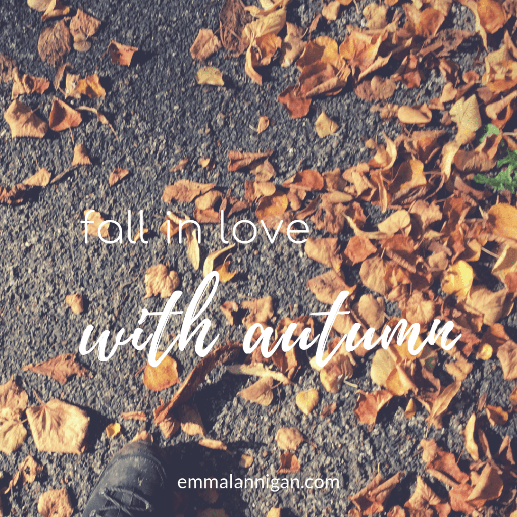 Fall in love with Autumn